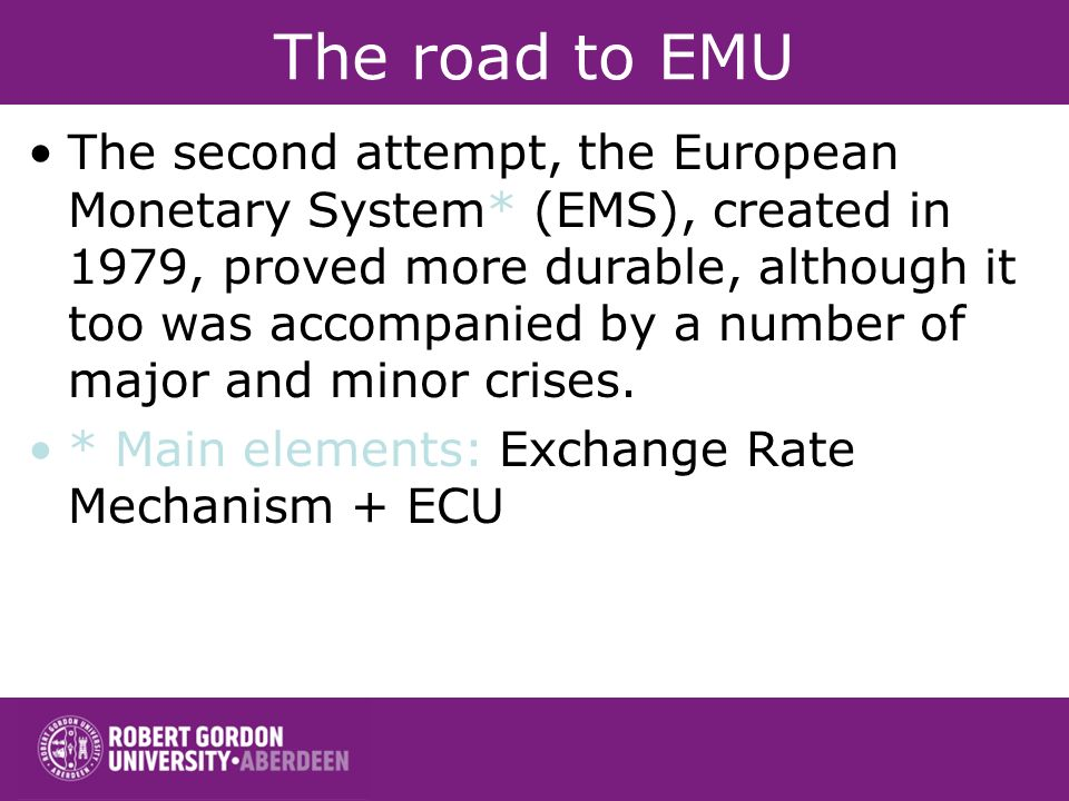 The road to EMU