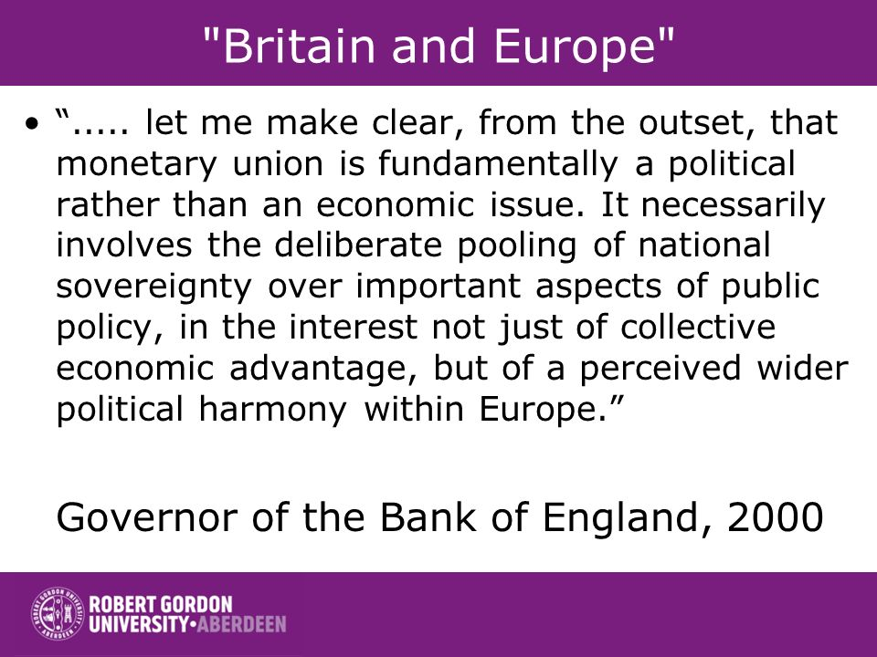 Britain and Europe Governor of the Bank of England, 2000