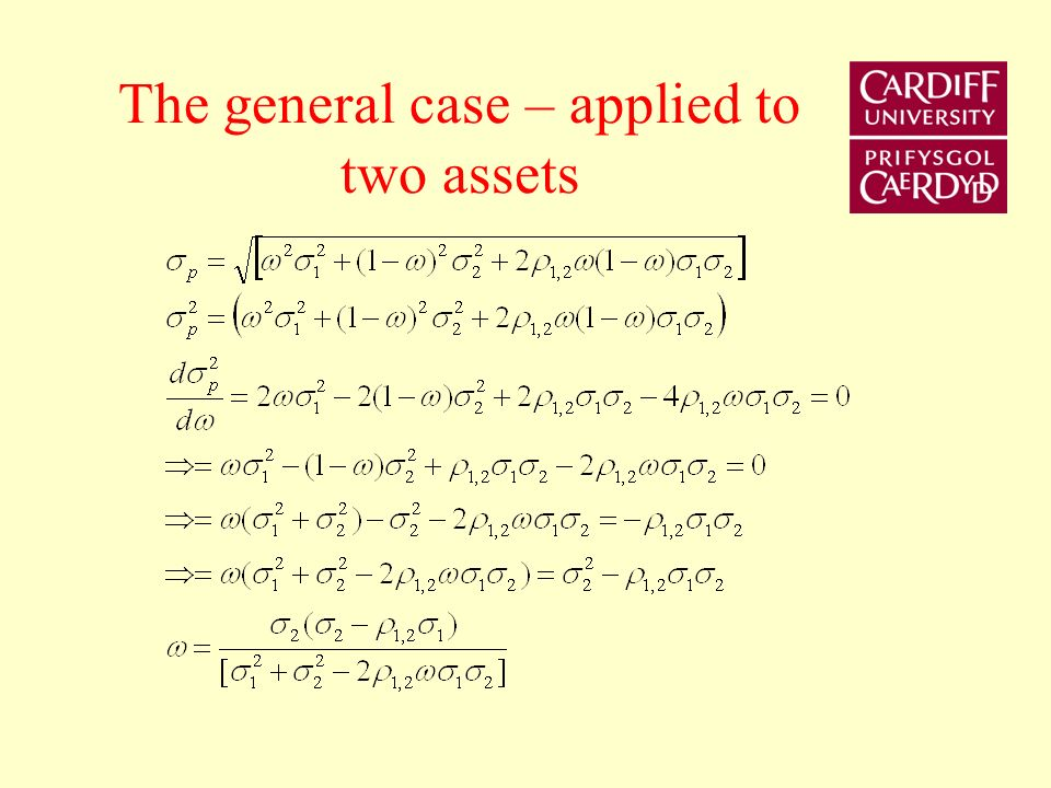 The general case – applied to two assets