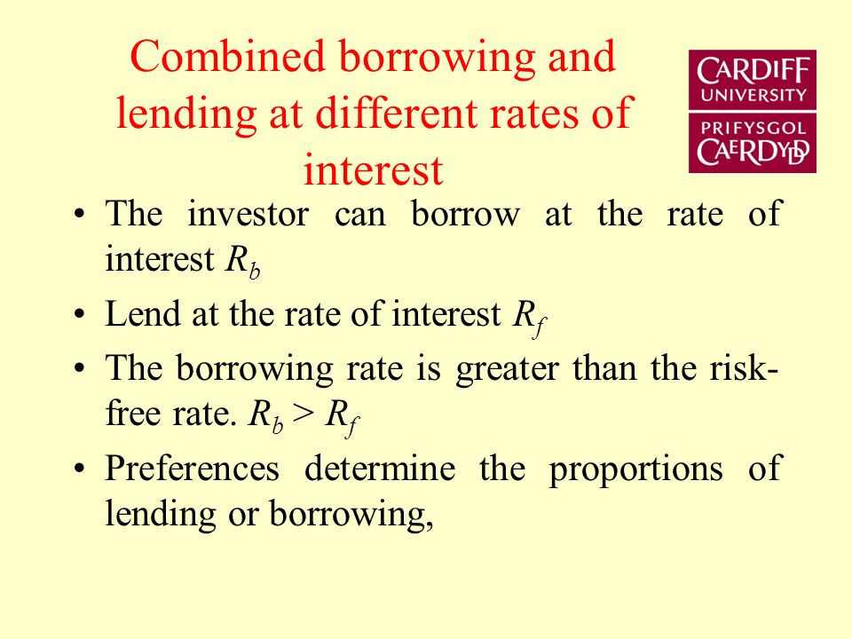 Combined borrowing and lending at different rates of interest