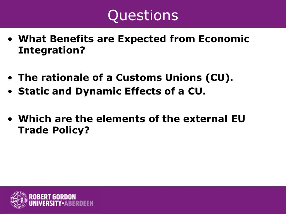 Questions What Benefits are Expected from Economic Integration