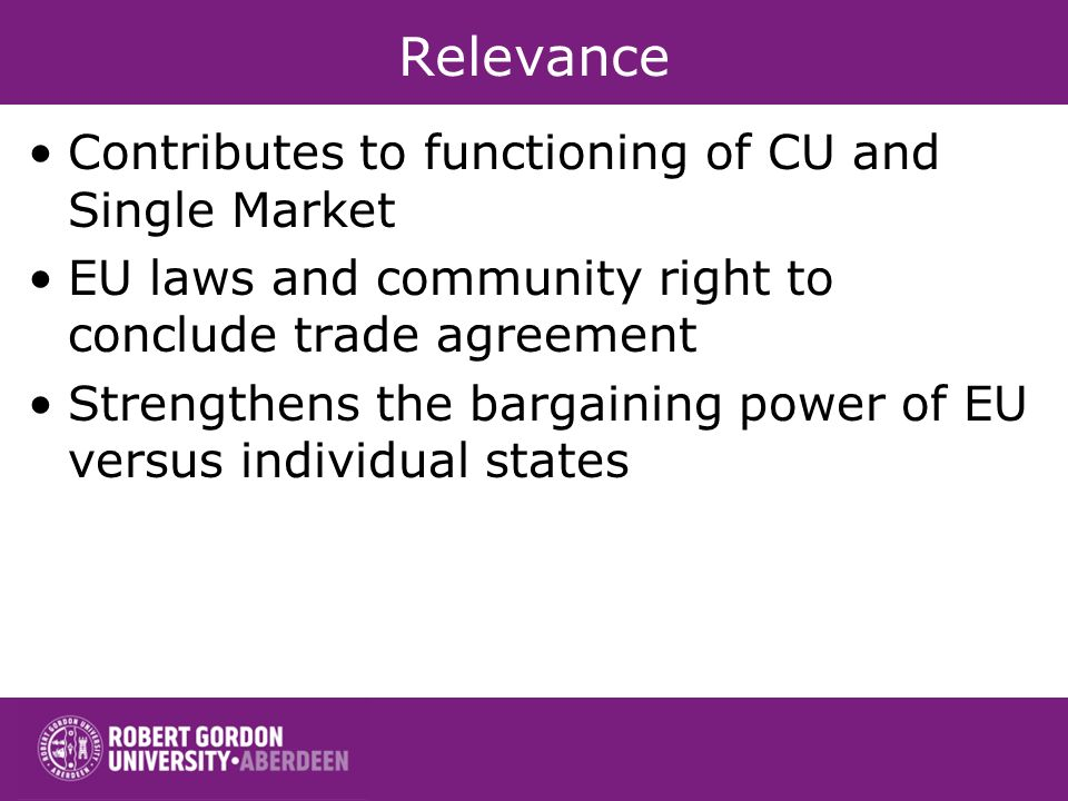 Relevance Contributes to functioning of CU and Single Market