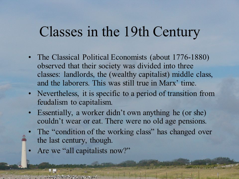 Classes in the 19th Century