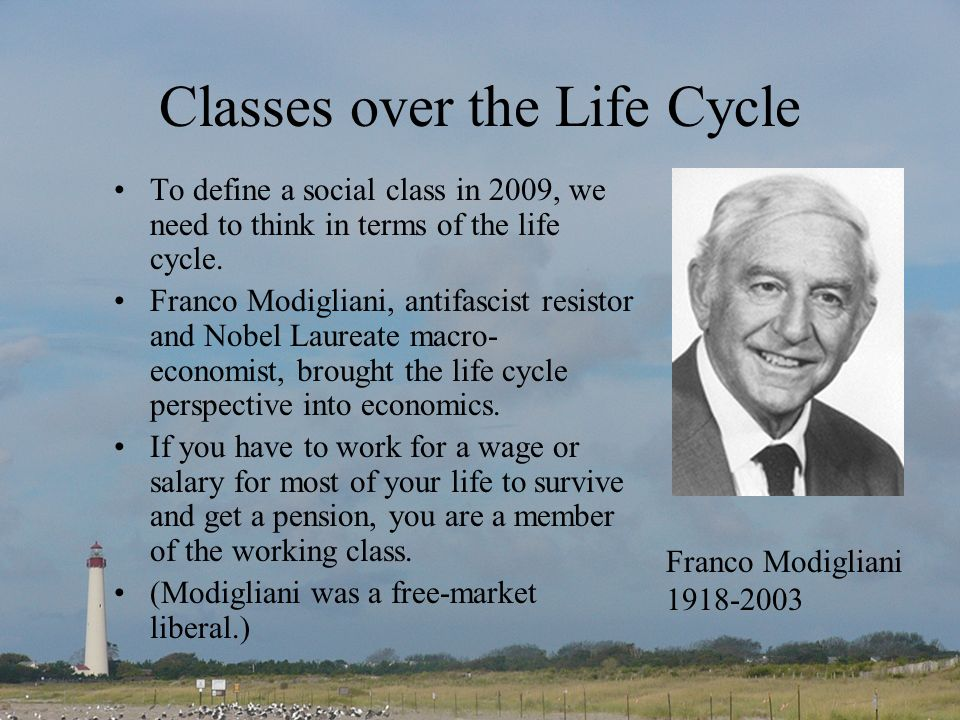 Classes over the Life Cycle