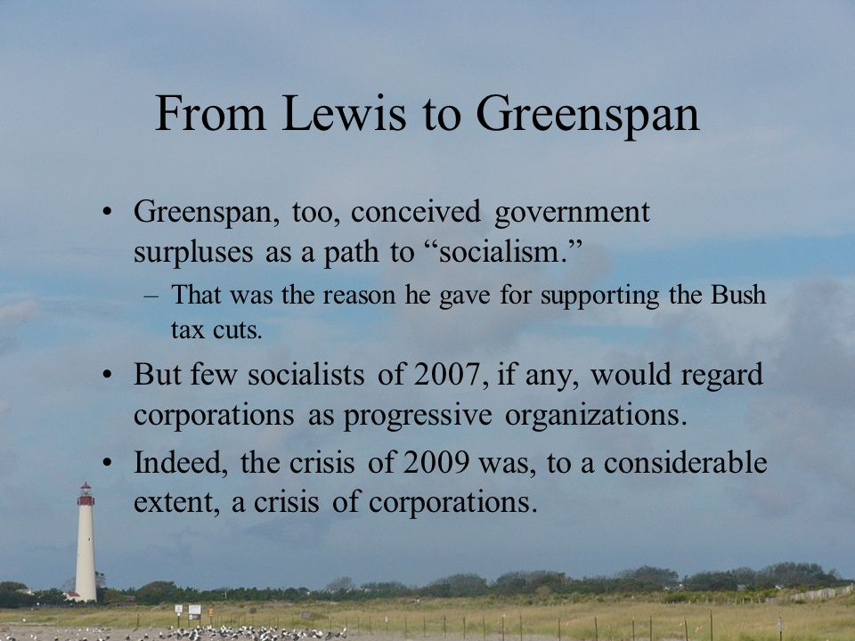 From Lewis to Greenspan