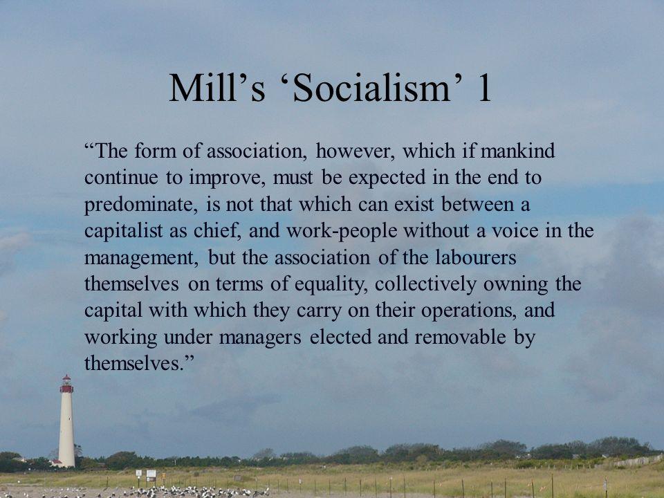 Mill's 'Socialism' 1
