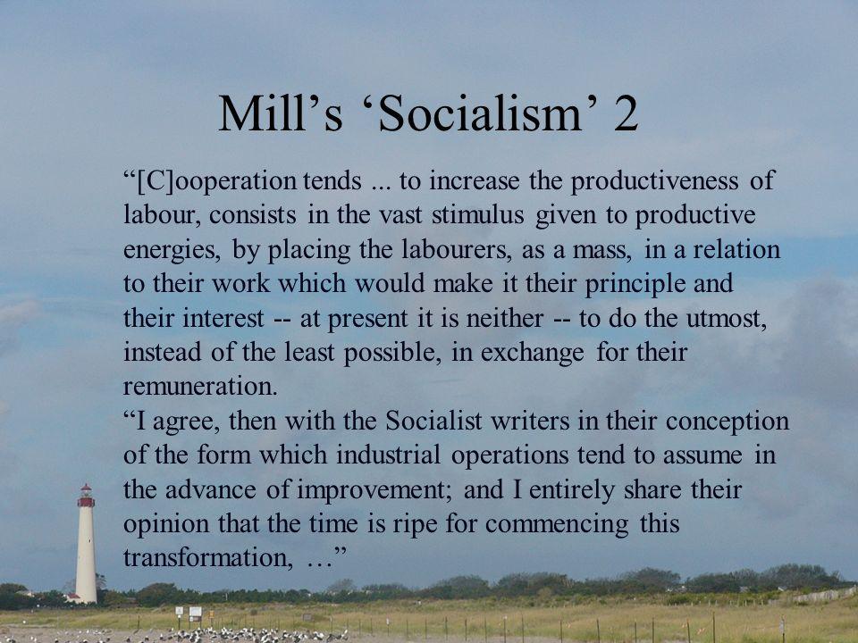 Mill's 'Socialism' 2