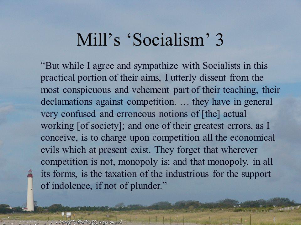 Mill's 'Socialism' 3