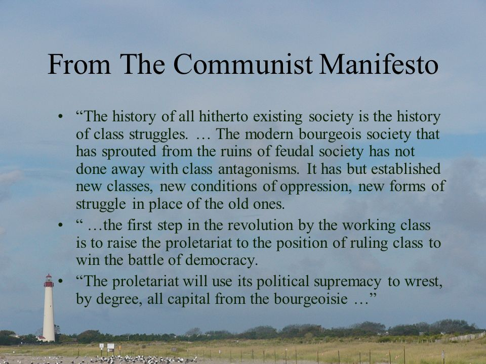 From The Communist Manifesto