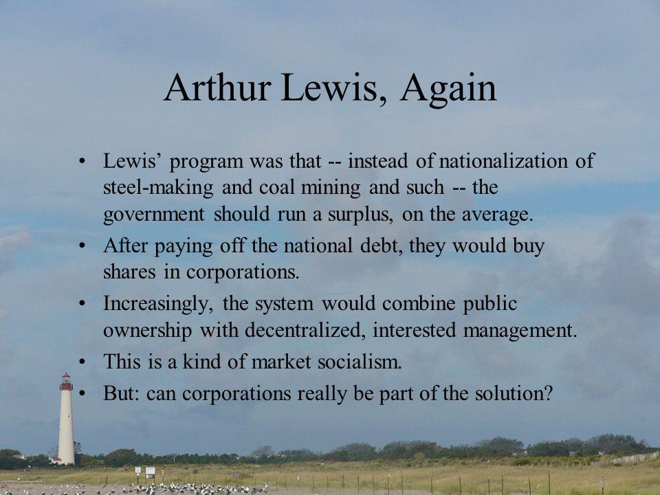 Arthur Lewis, Again