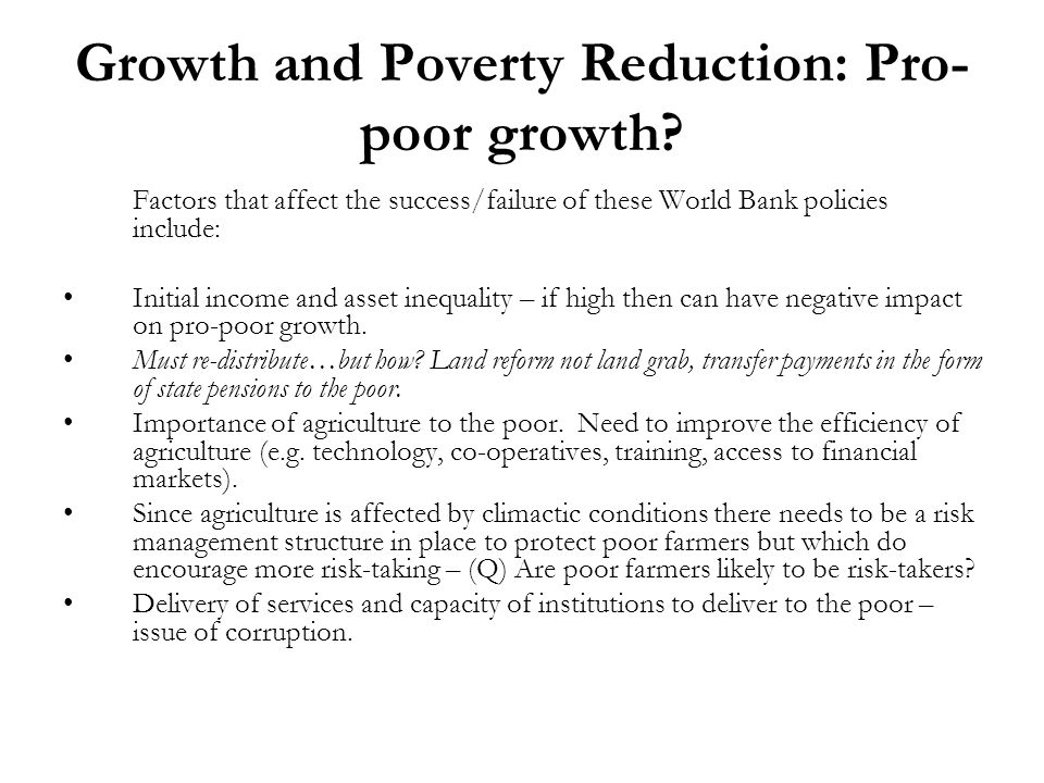 Growth and Poverty Reduction: Pro-poor growth