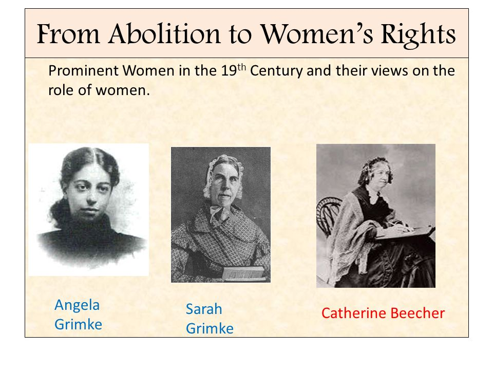 From Abolition to Women's Rights