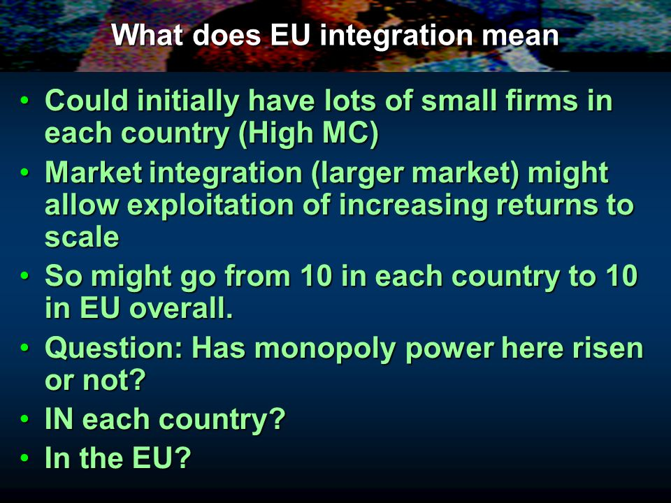 What does EU integration mean