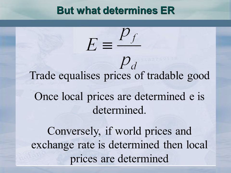 Trade equalises prices of tradable good