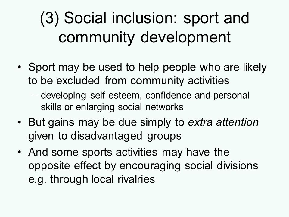 (3) Social inclusion: sport and community development