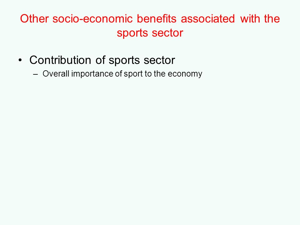 Other socio-economic benefits associated with the sports sector