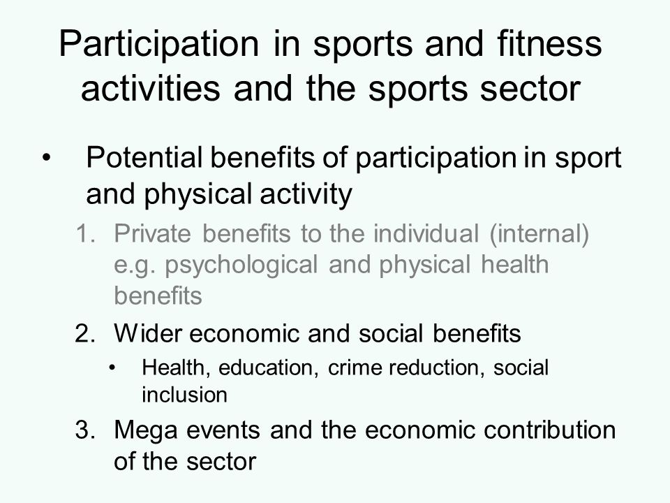 Participation in sports and fitness activities and the sports sector