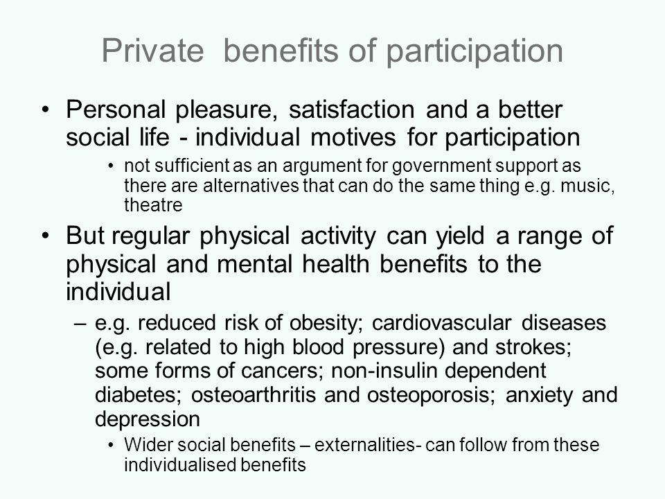 Private benefits of participation