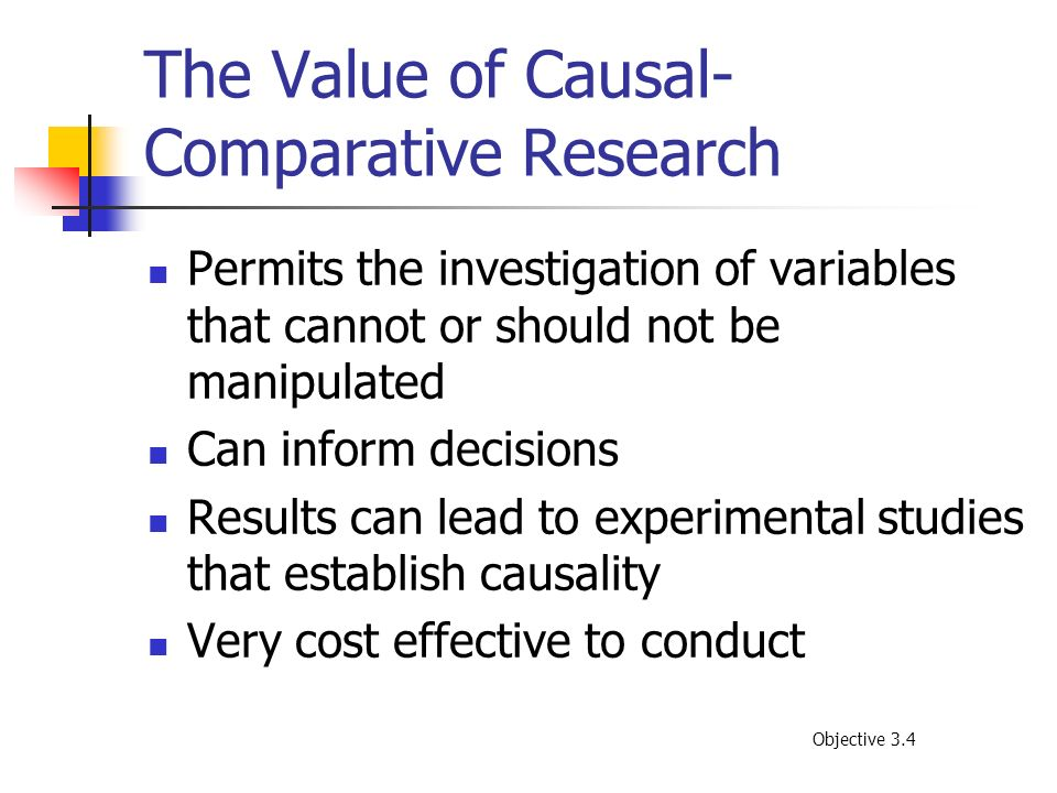 The Value of Causal-Comparative Research