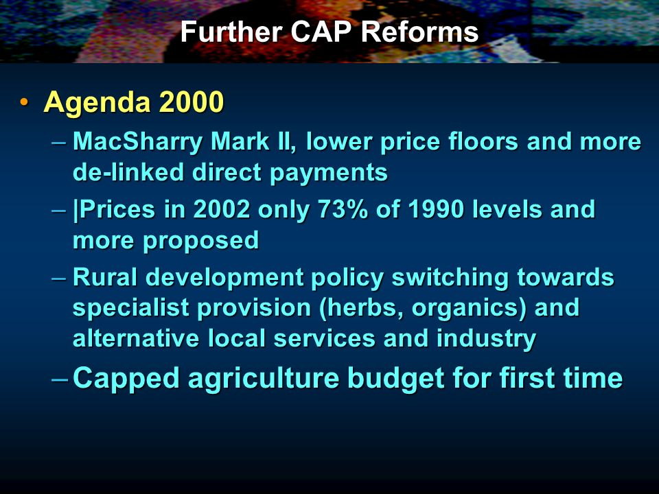 Capped agriculture budget for first time