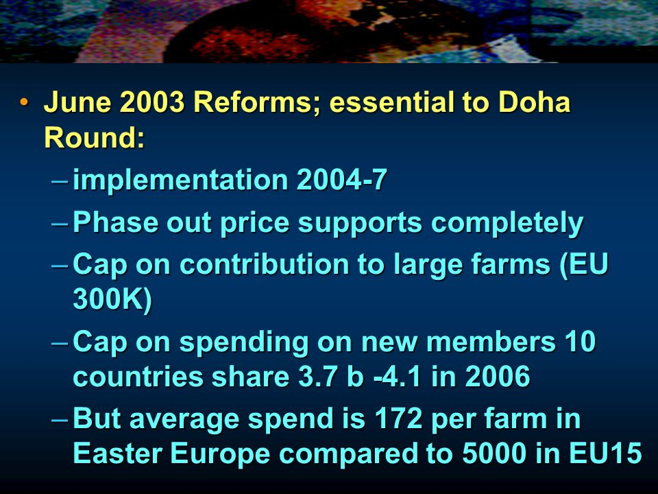 June 2003 Reforms; essential to Doha Round: