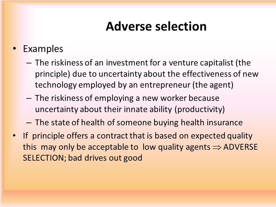 Adverse selection Examples