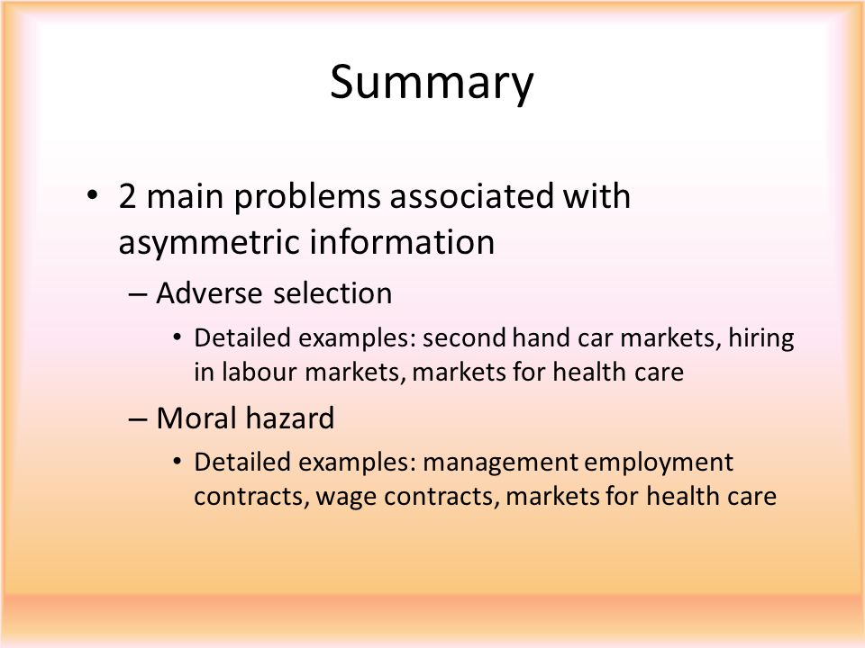 Summary 2 main problems associated with asymmetric information