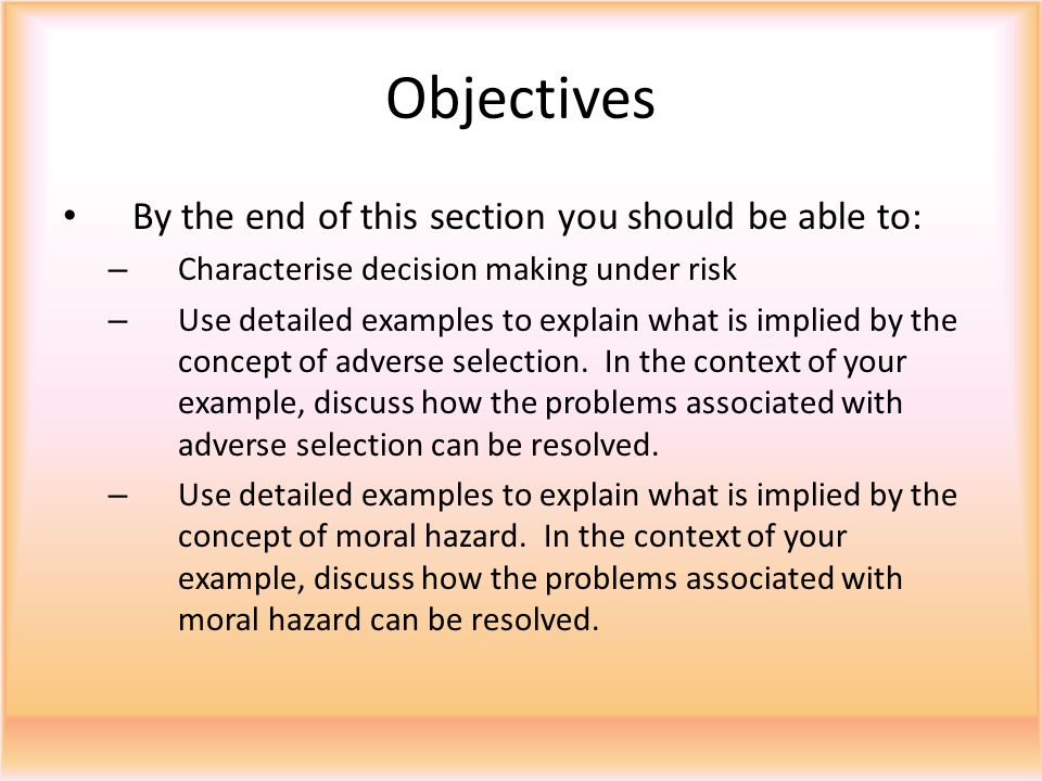 Objectives By the end of this section you should be able to: