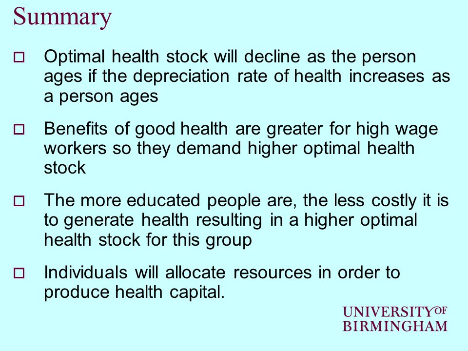 Summary Optimal health stock will decline as the person ages if the depreciation rate of health increases as a person ages.