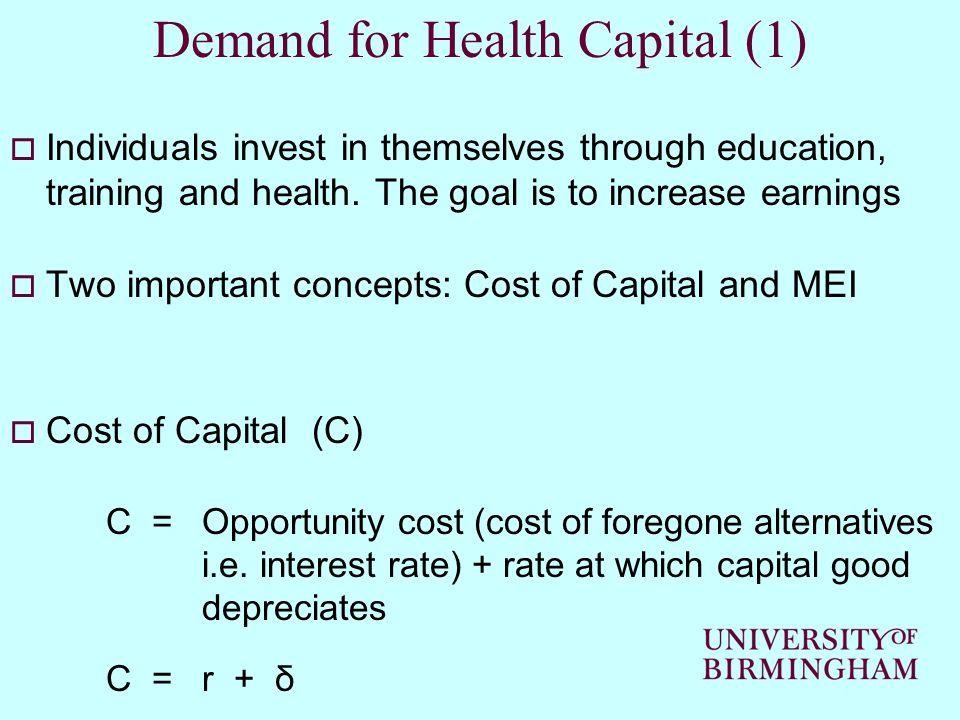 Demand for Health Capital (1)
