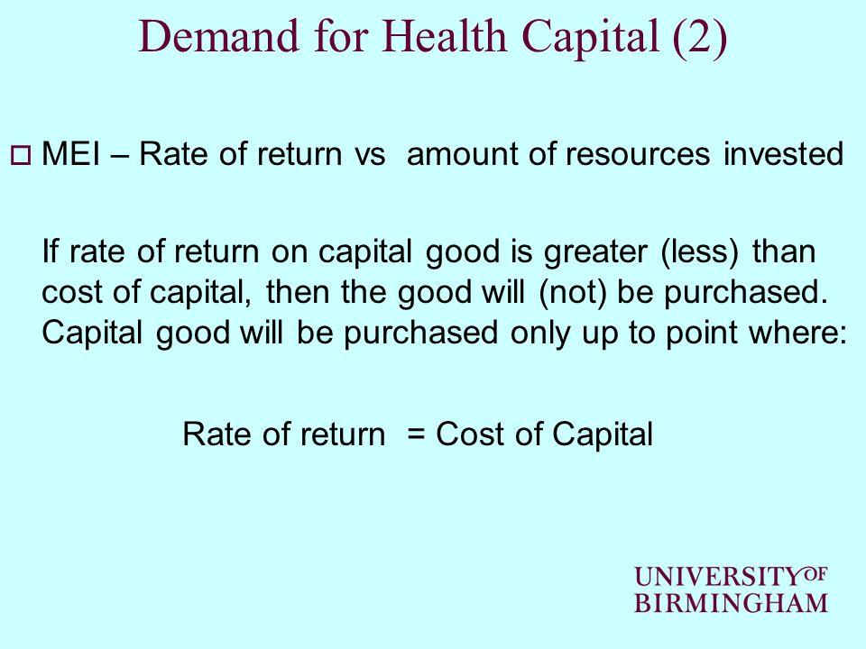 Demand for Health Capital (2)