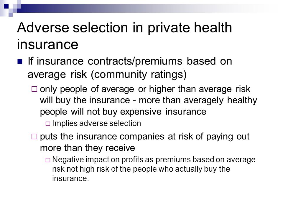 Adverse selection in private health insurance