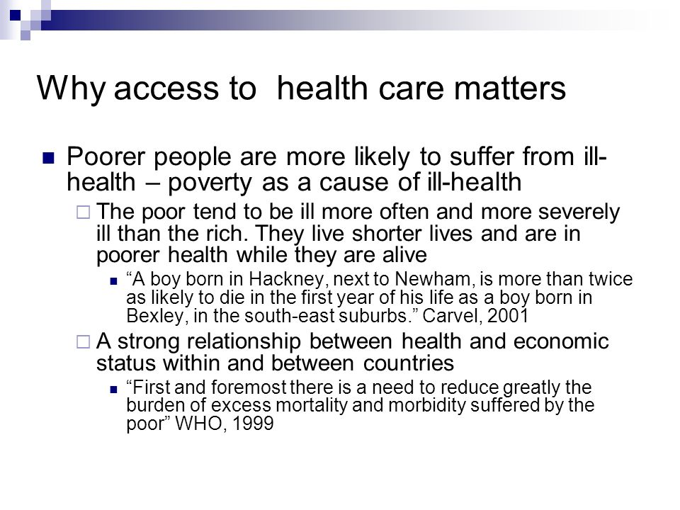 Why access to health care matters