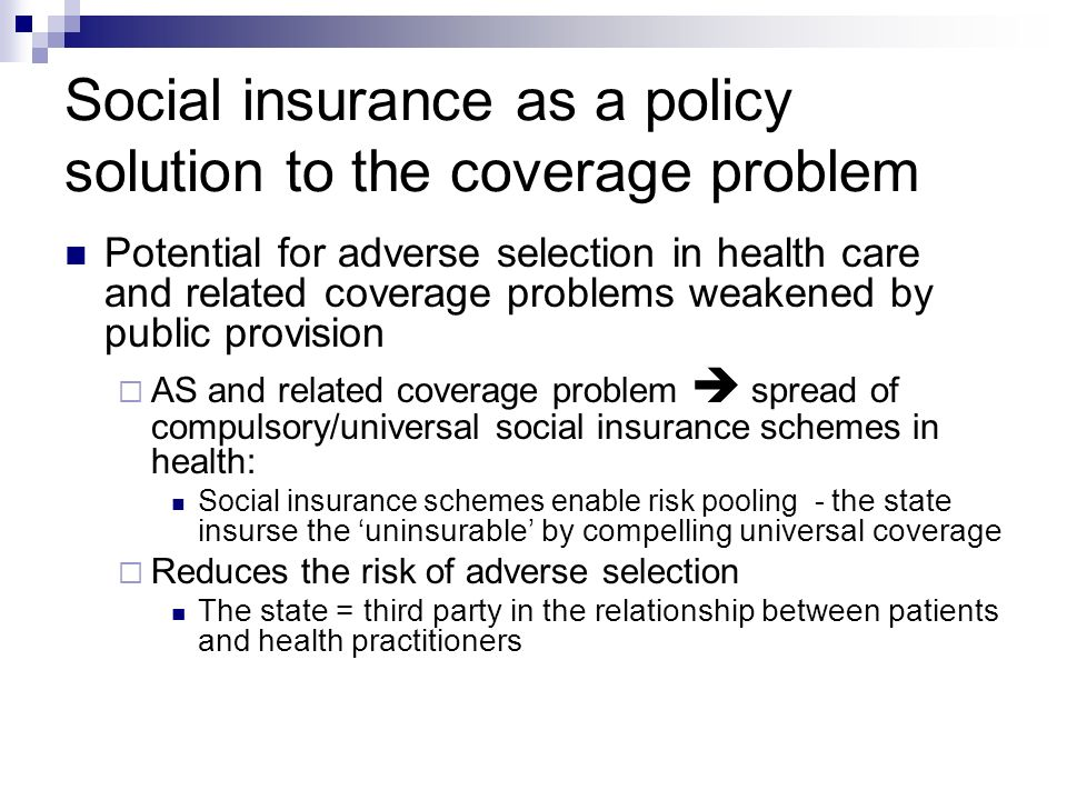 Social insurance as a policy solution to the coverage problem