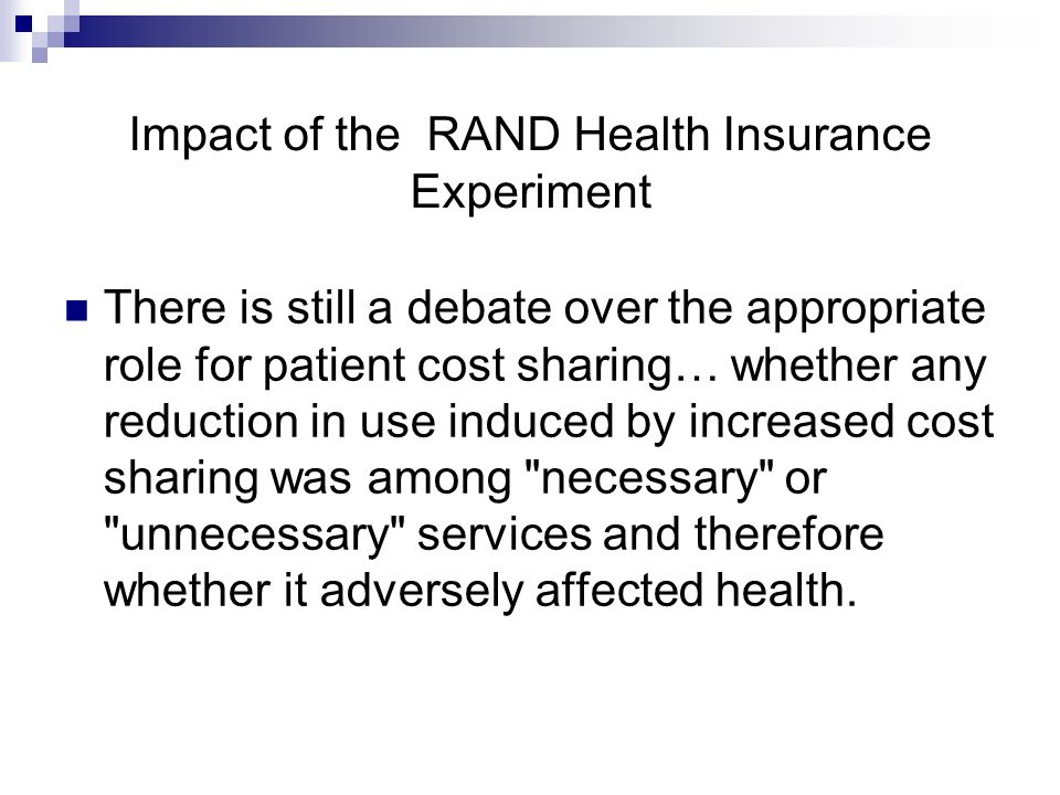Impact of the RAND Health Insurance Experiment