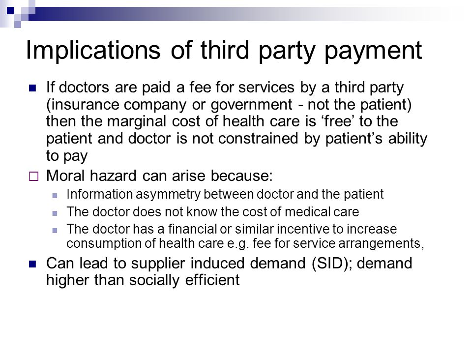Implications of third party payment