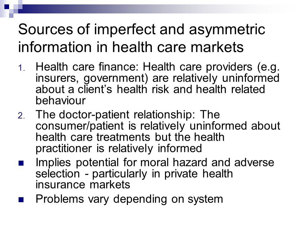 Sources of imperfect and asymmetric information in health care markets