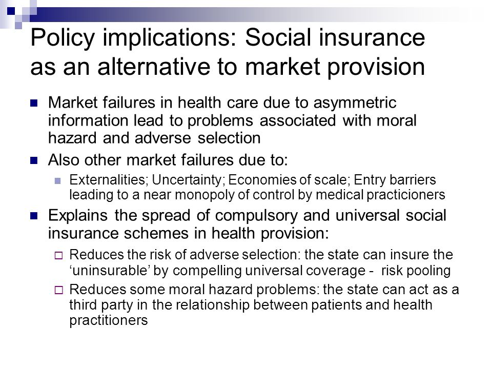 Policy implications: Social insurance as an alternative to market provision