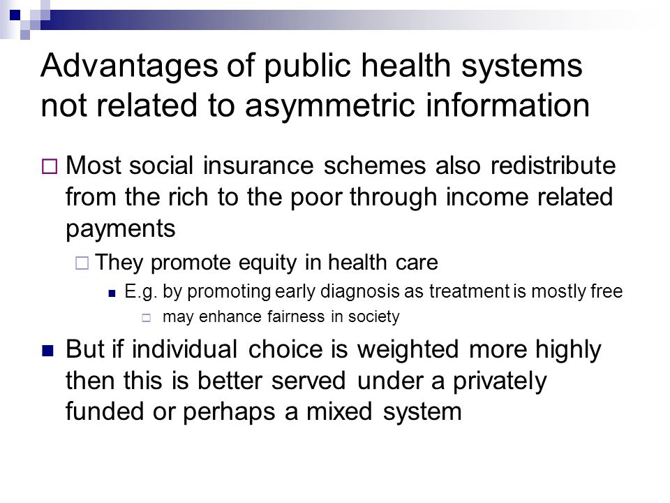 Advantages of public health systems not related to asymmetric information