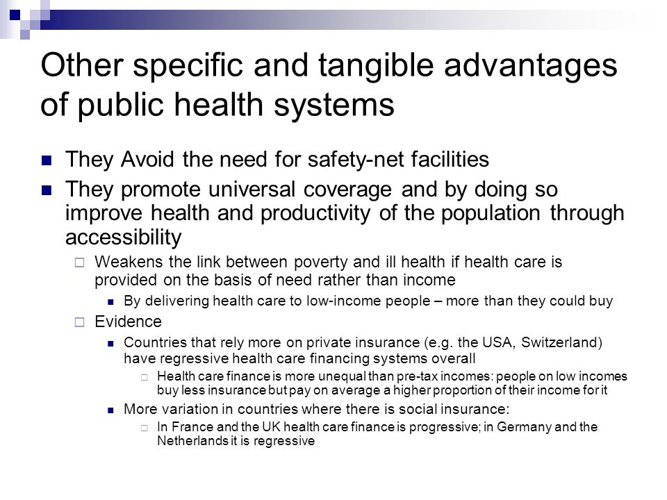Other specific and tangible advantages of public health systems