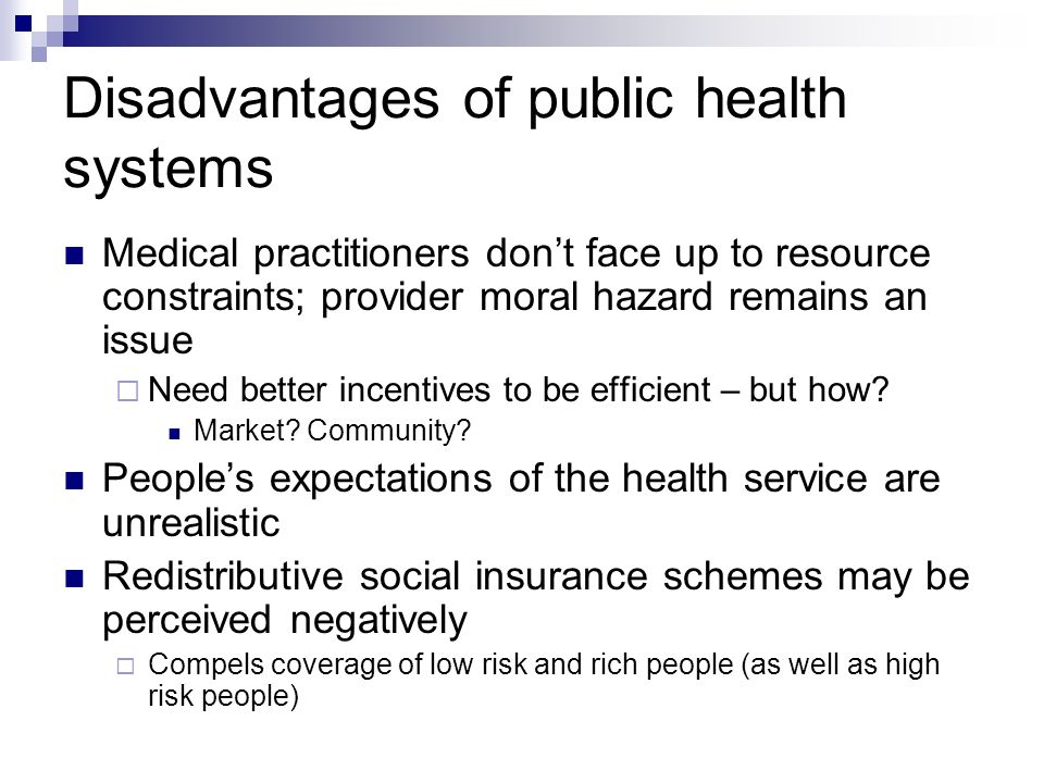 Disadvantages of public health systems
