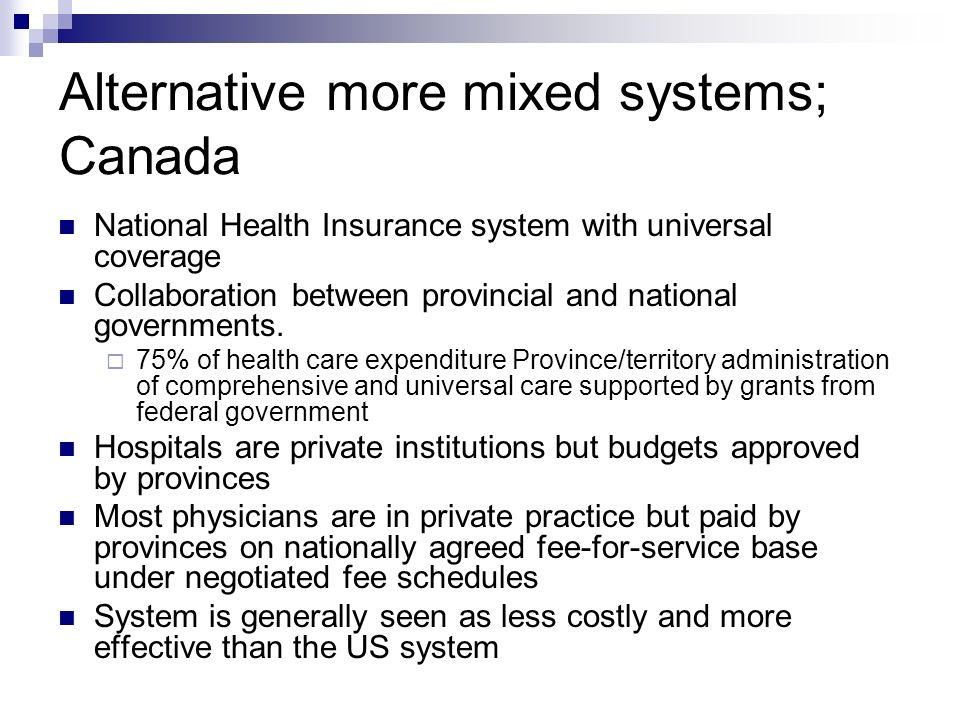 Alternative more mixed systems; Canada