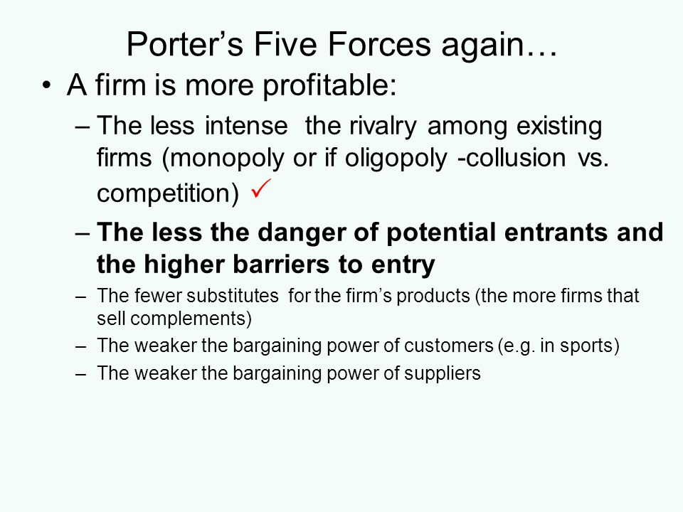 Porter's Five Forces again…
