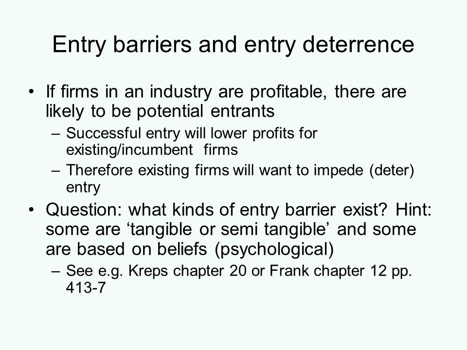 Entry barriers and entry deterrence