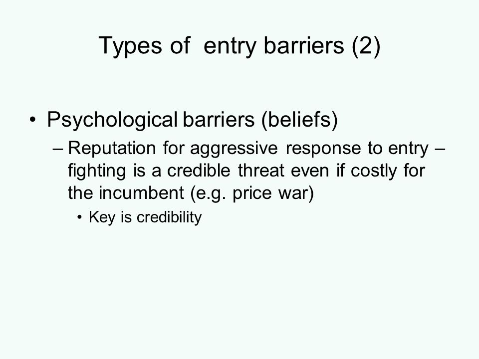 Types of entry barriers (2)