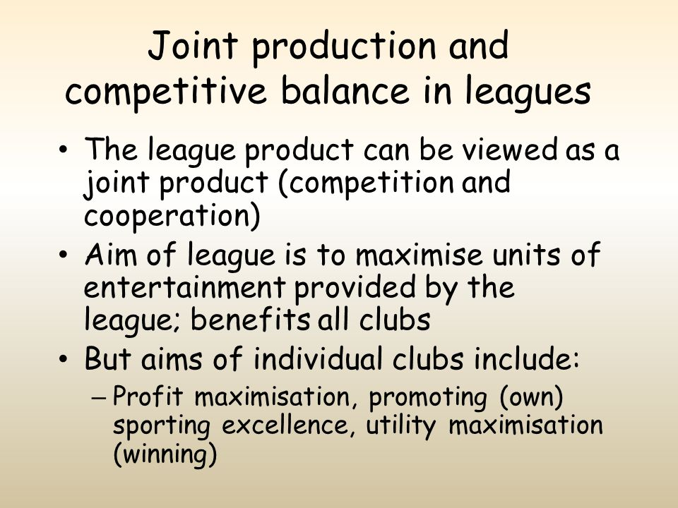 Joint production and competitive balance in leagues