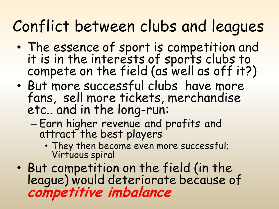 Conflict between clubs and leagues