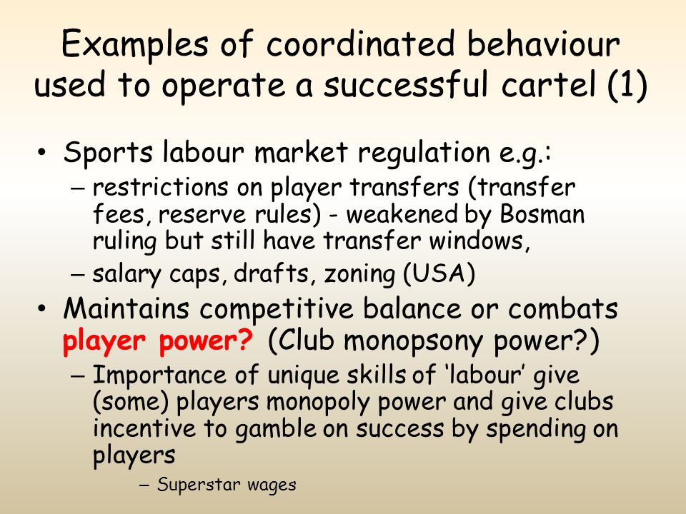 Examples of coordinated behaviour used to operate a successful cartel (1)