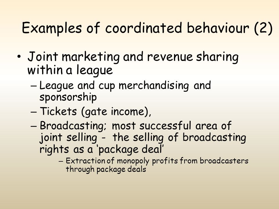 Examples of coordinated behaviour (2)