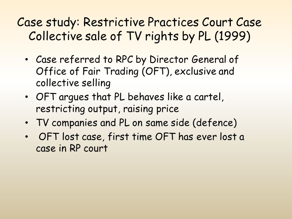 Case study: Restrictive Practices Court Case Collective sale of TV rights by PL (1999)